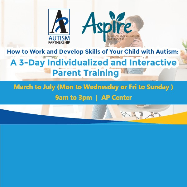 How to Work and Develop Skills of Your Child with Autism: A 3-Day Individualized and Interactive Parent Training