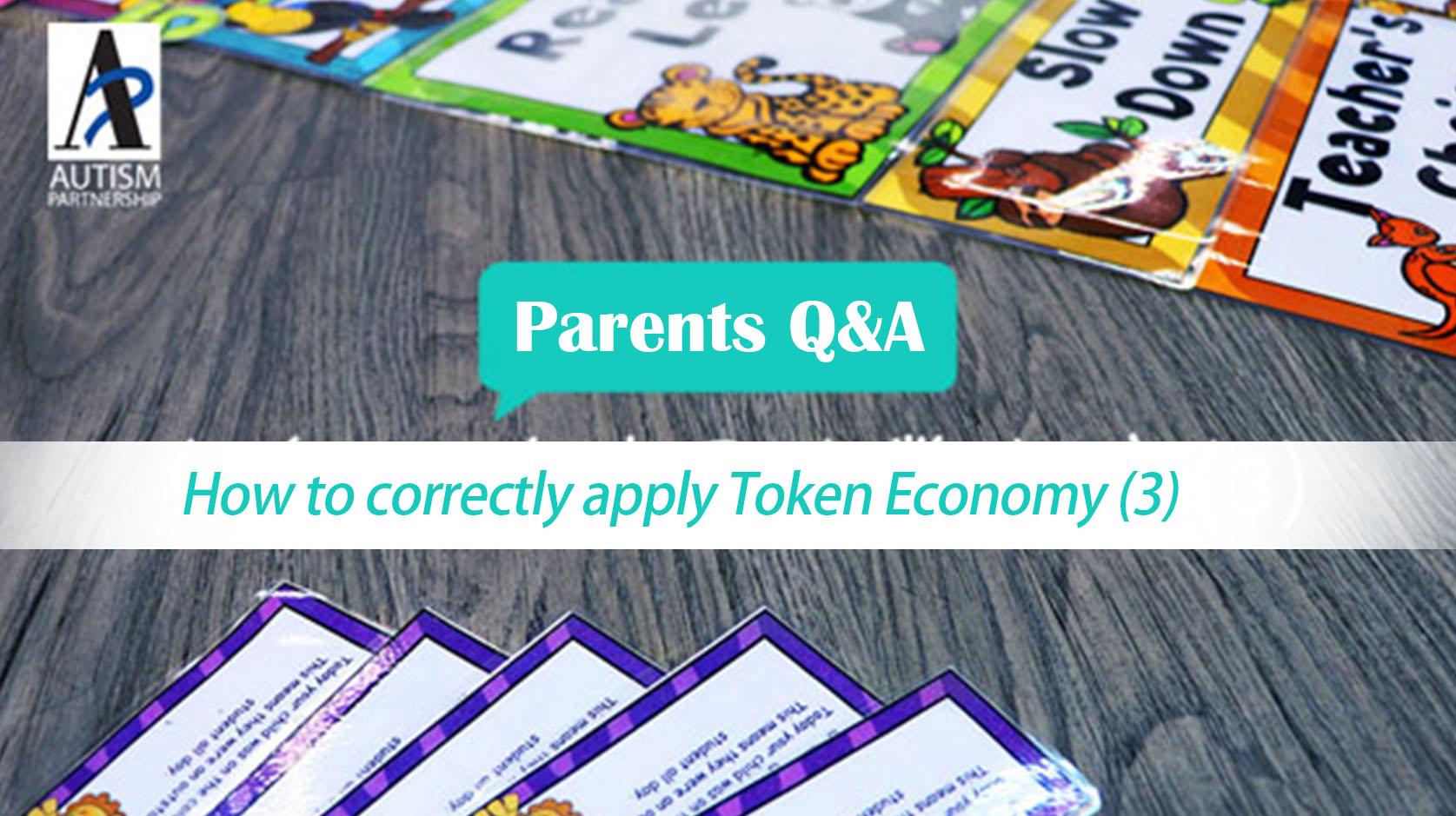 autism-partnership-parents-qa-aba-how-to-correctly-apply-token-economy-3-1