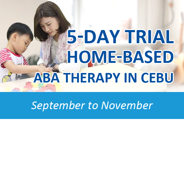 5-Day Trial Home-based ABA Therapy in Cebu