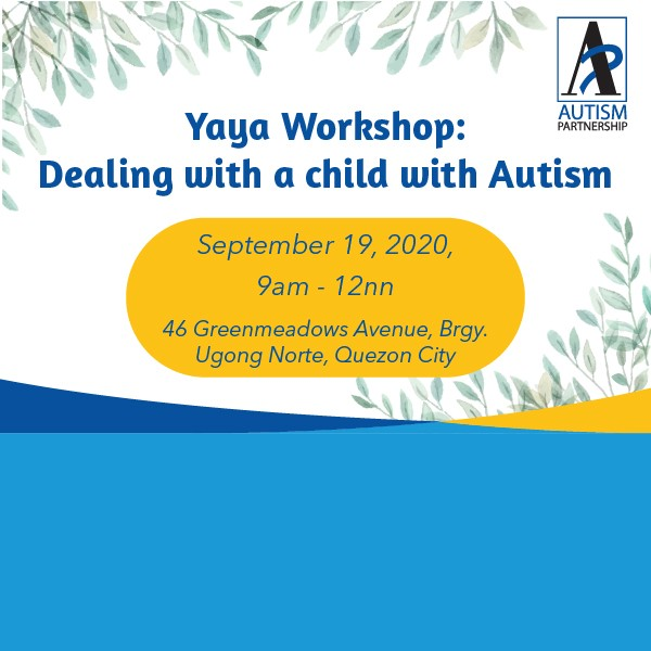 Yaya Workshop: Dealing with a child with Autism