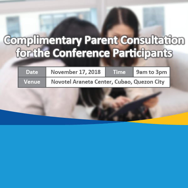 Complimentary Parent Consultation for the Conference Participants